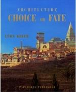 ARCHITECTURE CHOICE OR FATE. REED