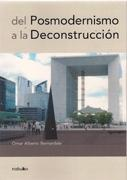 DEL POSMODERNISMO A  A LA DECONSTRUCCION