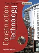 CONSTRUCTION TECHNOLOGY. ANALYSIS AND CHOICE. SECOND EDITION