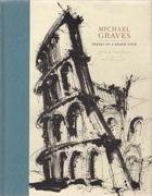 GRAVES: MICHAEL GRAVES. IMAGES OF A GRAND TOUR.*