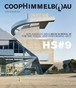 COOP HIMMELB(L)AU. CENTRAL LOS ANGELES HIGH SCHOOL Nº 9. FOR THE VISUAL AND PERFORMING ARTS