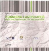 CHANGING LANDSCAPES. MEDITERRANEAN SENSITIVE AREAS DESIGN