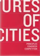 FUTURES OF CITIES. PRICIPLES CONGRESS COMPETITION.