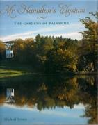 HAMILTON: MR. HAMILTON'S ELYSIUM. THE GARDENS OF PAINSHILL