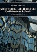 INTERCULTURAL ARCHITECTURE. THE PHILOSOPHY OF SYMBIOSIS