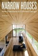 NARROW HOUSES. NEW DIRECTIONS IN EFFICIENT DESIGN