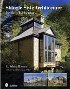 SHINGLE STYLE ARCHITECTURE FOR THE 21ST CENTURY