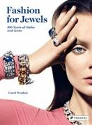 FASHION FOR JEWELS. 100 YEARS OF STYLES AND ICONS