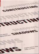 CONSTRUCTING SHADOWS. PERGOLAS, PAVILIONS, TENTS, CABLES AND PLANTS