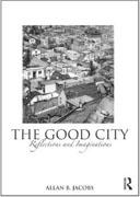 THE GOOD CITY : REFLECTIONS AND IMAGINATIONS