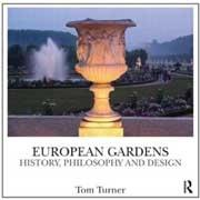 EUROPEAN GARDENS. HISTORY, PHILOSOPHY AND DESIGN