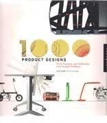 1000 PRODUCTS DESIGNS. FORM, FUNCTION, AND TECHNOLOGY FROM AROUND THE WORLD