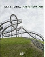 ULRICH GENTH/ HEIKE MUTTER: TIGER & TURTLE. MAGIC MOUNTAIN