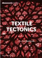 TEXTILE TECTONICS. RESEARCH AND DESIGN