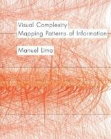 VISUAL COMPLEXITY. MAPPING PATTERNS OF INFORMATION