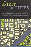 SPIRIT OF CITIES. WHY THE IDENTITY OF A CITY MATTERS UN A GLOBAL AGE