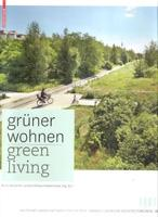 GRUNER WOHNEM / GREEN LIVING (GERMAN LANDSCAPE ARCHITECTURE PRIZE 2011)