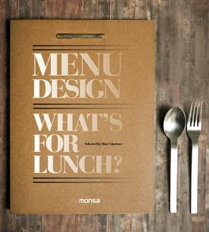 MENU DESIGN. WHAT S FOR LUNCH?