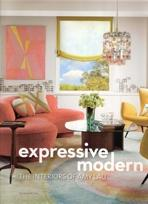 LAU: EXPRESSIVE MODERN. THE INTERIORS OF AMY LAU