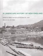 A LANDSCAPE HISTORY OF NEW ENGLAND*