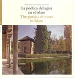 POETICA DEL AGUA EN EL ISLAM / POETICS OF WATER IN ISLAM