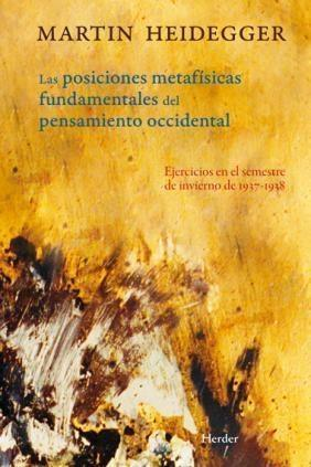 POSICIONES METAFISICAS FUNDAMENTALES DEL PENSAMIENTO OCCIDENTAL