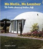 NEFF: NO NAILS, NO LUMBER: THE BUBBLE HOUSES OF WALLACE NEFF.