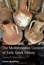 MEDITERRANEAN CONTEXT OF EARLY GREEK HISTORY, THE