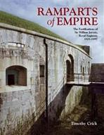 RAMPARTS OF EMPIRE. THE FORTIFICATIONS OF SIR WILLIAMS JERVOIS ROYAL ENGINEER 1821- 1897