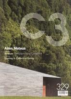 C3 Nº 329. AIRES MATEUS, REDUX, SHARING IN COLLECTIVE LIVING, PEÑIN, AAVP