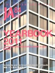 JA Nº 84. YEARBOOK 2011. JAPANESE ARCHITECTURAL SCENE IN 2011