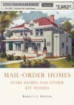 MAIL - ORDER HOMES. SEARS HOMES AND OTHE KIT HOUSES *