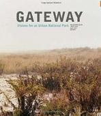 GATEWAY. VISIONS FOR AN URBAN NATIONAL PARK