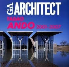 TADAO ANDO  2001 - 2007  GA ARCHITEC  VOL 4