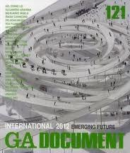 GA DOCUMENT Nº 121  INTERNATIONAL 2012. EMERGING FUTURE (ARAVENA;  MANSILLA/TUÑON; SNOHETTA...)