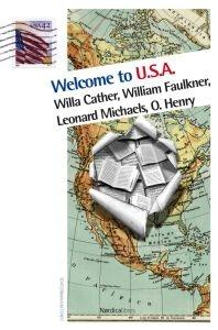 WELCOME TO USA  (CATHER; FAULKNER; MICHAELS; O.HENRY)
