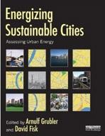 ENERGIZING SUSTAINABLE CITIES. ASSESSING URBAN ENERGY.