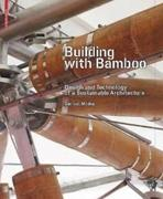 BUILDING WITH BAMBOO DESIGN AND TECNOLOGY OF A SUSTAINABLE ARCHITECTURE
