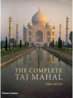 COMPLETE TAJ MAHAL AND THE RIVERFRONT GARDENS OF AGRA, THE