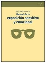 MANUAL DE EXPOSICION SENSITIVA Y EMOCIONAL