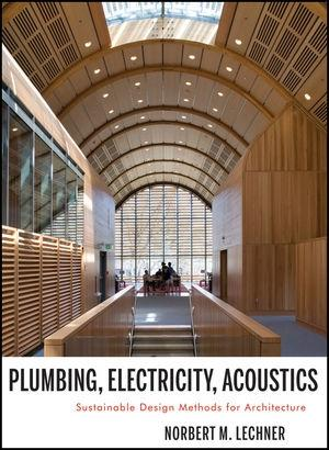 PLUMBING, ELECTRICITY, ACOUSTICS. SUSTAINABLE DESIGN METHODS FOR ARCHITECTURE