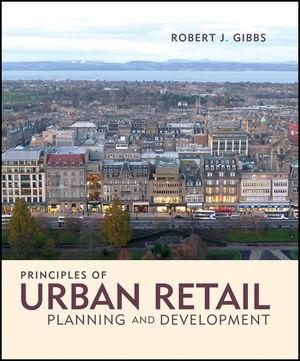 PRINCIPLES OF URBAN RETAIL PLANNING AND EVELOPMENT