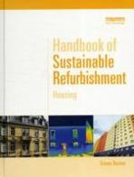 HANDBOOK OF SUSTAINABLE REFURBISHMENT : HOUSING