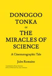 DONOGOO TONKA OR THE MIRACLE OF SCIENCE. A CINEMATOGRAPHIC TALE