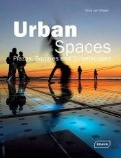 URBAN SPACES. PLAZAS, SQUARES AND STREETSCAPES