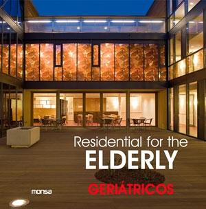 RESIDENTIAL FOR THE ELDERLY. GERIATRICOS