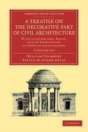 TREATISE ON THE DECORATIVE PART OF CIVIL ARCHITECTURE 2 VOLUME SET