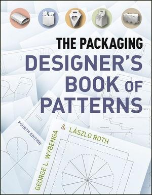 PACKAGING DESIGNER'S BOOK OF PATTERNS, THE. 4TH EDITION