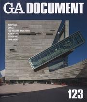 GA DOCUMENT Nº 123. ( MORPHOSIS, SANAA, NOUVEL, HADID, HOLL).