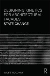DESIGNING KINETICS FOR ARCHITECTURAL FACADES. STATE CHANGE